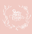 hand drawn summer time with flowers decorative vector image