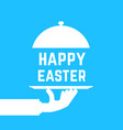 happy easter text like white serving hand vector image vector image