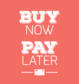 buy now pay later credit cards quotes vector image vector image
