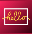 hello word calligraphy design vector image