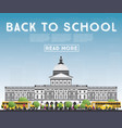 back to school banner with school bus building vector image vector image