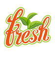 fresh sigh healthy life handmade vector image vector image