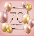 Template 70 years anniversary background with vector image
