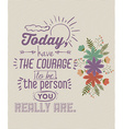 Encourage quotes design vector image