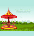 happy children day card with horse carousel vector image