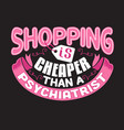shopping quotes and slogan good for t-shirt vector image vector image