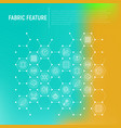fabric feature concept in honeycombs vector image vector image