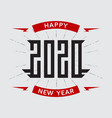 happy new year 2020 - poster with stylized vector image vector image