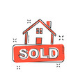 cartoon sold house icon in comic style home vector image vector image