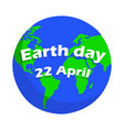 earth day greeting card icon blue globe planet vector image