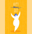 womens day greeting card with happy girl dancing vector image