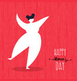 happy womens day card with dancing woman art vector image