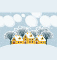 winter landscape with snowy houses and trees vector image vector image