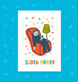 animal party lazy sloth party cute sloth vector image vector image