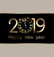 black 2019 new year background with clock vector image vector image
