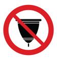 do not throw menstrual cup no menstrual cup vector image vector image