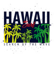 hawaii surfing graphic with palms t-shirt design vector image