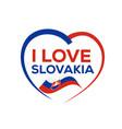 i love slovakia vector image