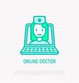 online doctor doctor on screen of laptop vector image