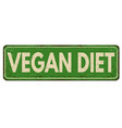 vegan diet vintage rusty metal sign vector image vector image
