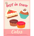 Cakes Poster Best in Town Vintage Stile vector image