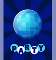 party disco ball and glowing lights at discotheque vector image