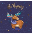 Be happy card with awesome elk vector image vector image