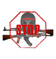 stop terrorism skull mask with kalashnikov assault vector image