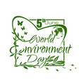 world environment day green lettering card design vector image vector image