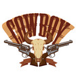 cowboy banner with two revolvers and skull bull vector image vector image