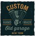 custom old garage poster vector image vector image