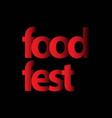 food fest logo template design vector image