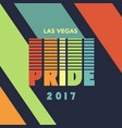 gay pride 2017 poster rainbow spectrum flag vector image