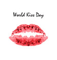 world kiss day 6 july watercolor red lips vector image