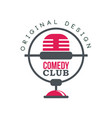 comedy club logo original design with retro vector image vector image