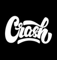 crash lettering phrase isolated on white vector image vector image