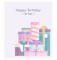 pile gift boxes for your birthday or christmas vector image