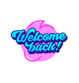 welcome back banner with blue typography
