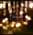background blurry defocused bokeh lights vector image