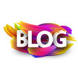 blog sign with colorful brush strokes vector image