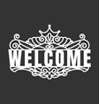 welcome text template laser cutting machine vector image