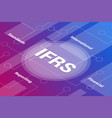 ifrs concept words isometric 3d word text concept vector image vector image