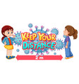 keep your distance font design with a girl vector image