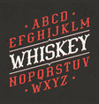 whiskey style vintage font ideal for any design vector image vector image