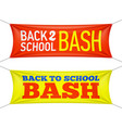 back to school bash banners vector image