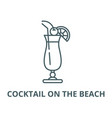 cocktail on beach line icon cocktail vector image vector image