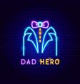 dad hero neon label vector image