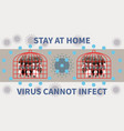 people stay at home to protect against coronavirus vector image vector image