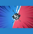 versus comics background superhero pop art battle vector image