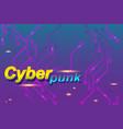 cyberpunk banner vector image vector image
